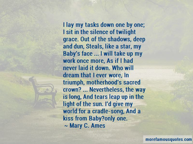Mary C. Ames Quotes Pictures 3