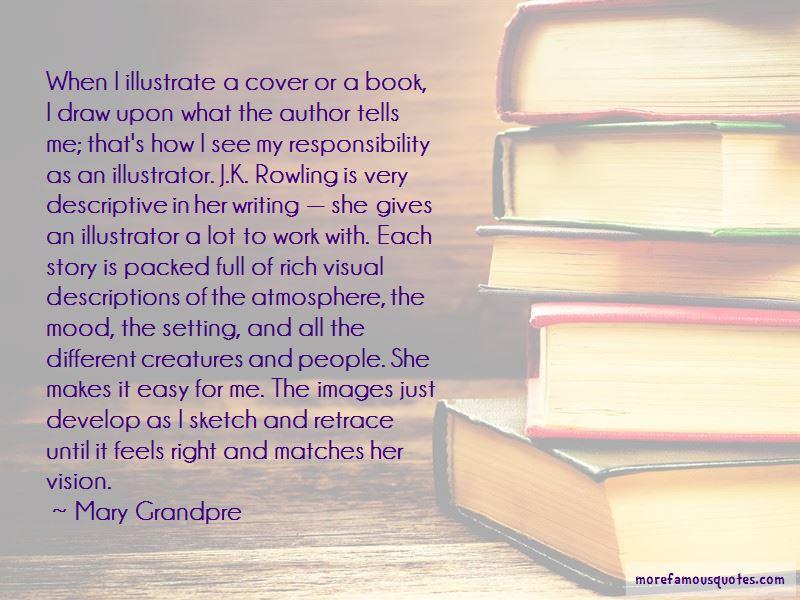 Mary Grandpre Quotes