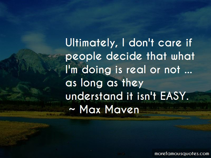 Max Maven Quotes Pictures 3