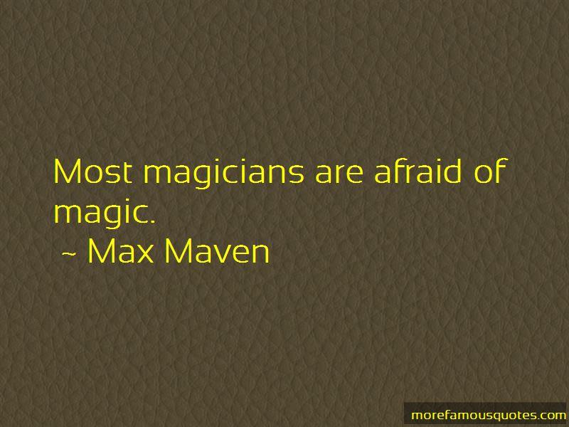 Max Maven Quotes