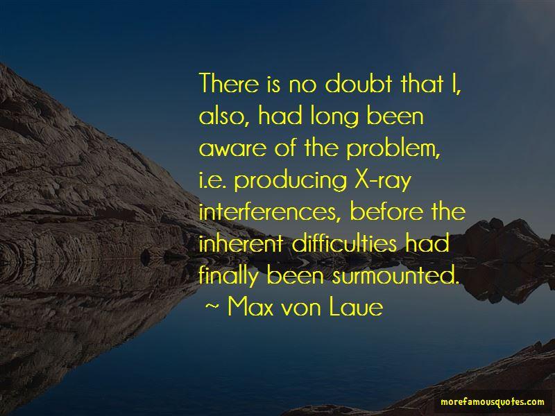 Max Von Laue Quotes Pictures 4