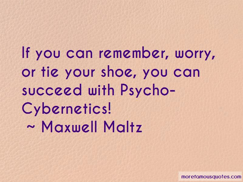 Maxwell Maltz Quotes Pictures 4