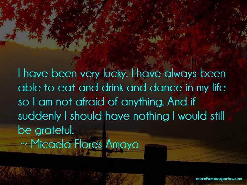 Micaela Flores Amaya Quotes Pictures 2