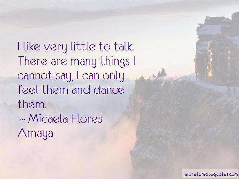 Micaela Flores Amaya Quotes Pictures 3