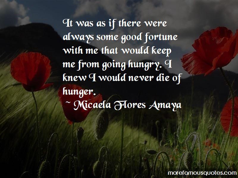 Micaela Flores Amaya Quotes