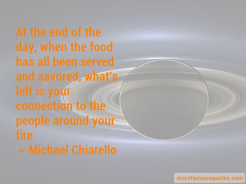 Michael Chiarello Quotes Pictures 3