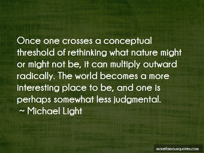 Michael Light Quotes Pictures 2