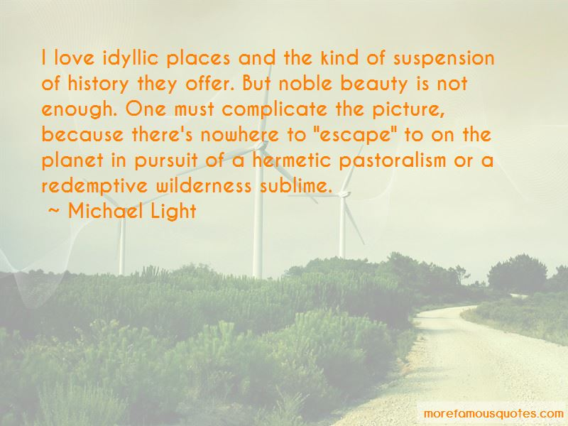 Michael Light Quotes Pictures 3