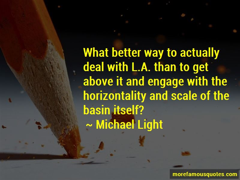 Michael Light Quotes Pictures 4