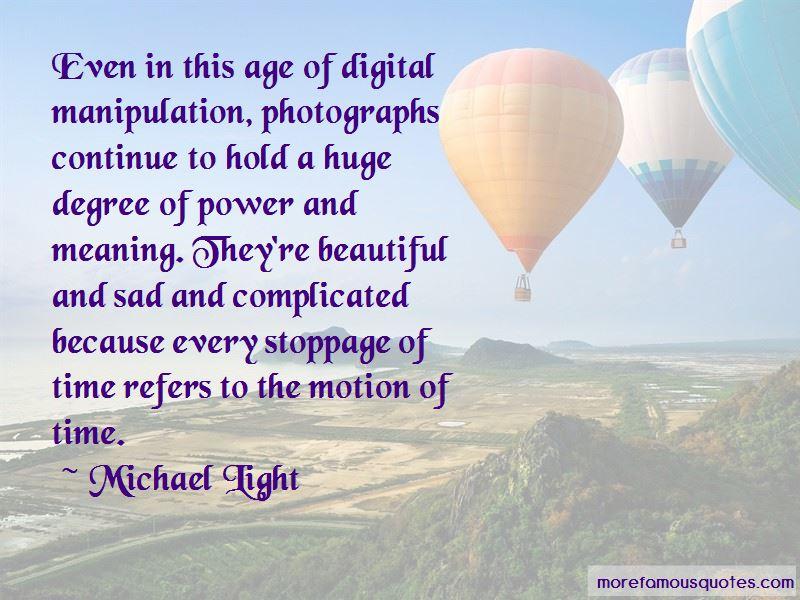 Michael Light Quotes
