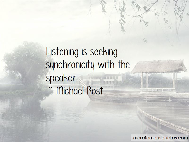 Michael Rost Quotes Pictures 3
