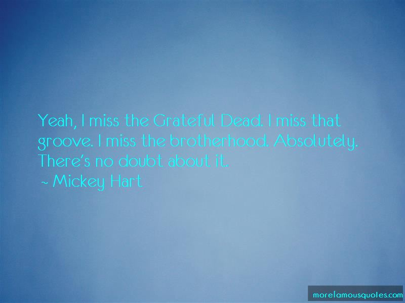 Mickey Hart Quotes