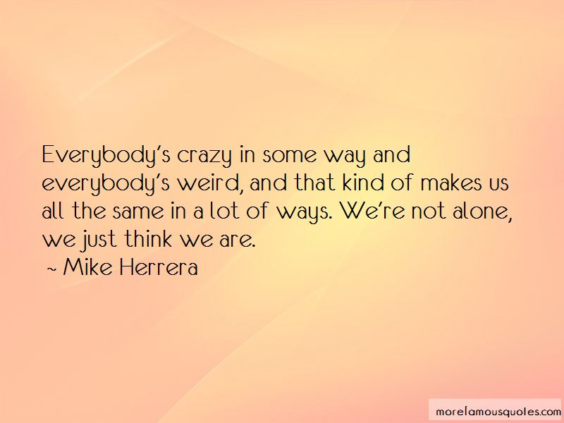 Mike Herrera Quotes Pictures 2