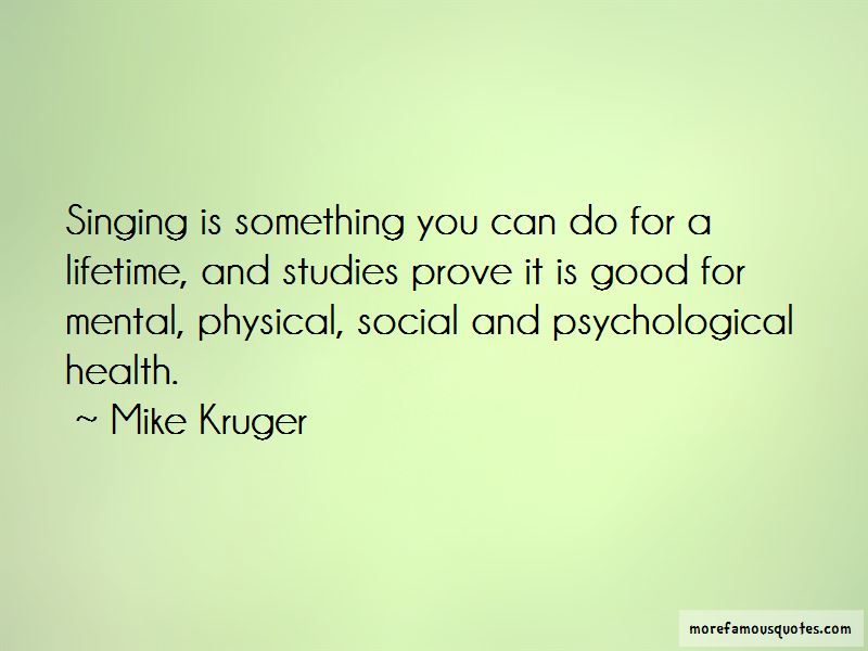 Mike Kruger Quotes