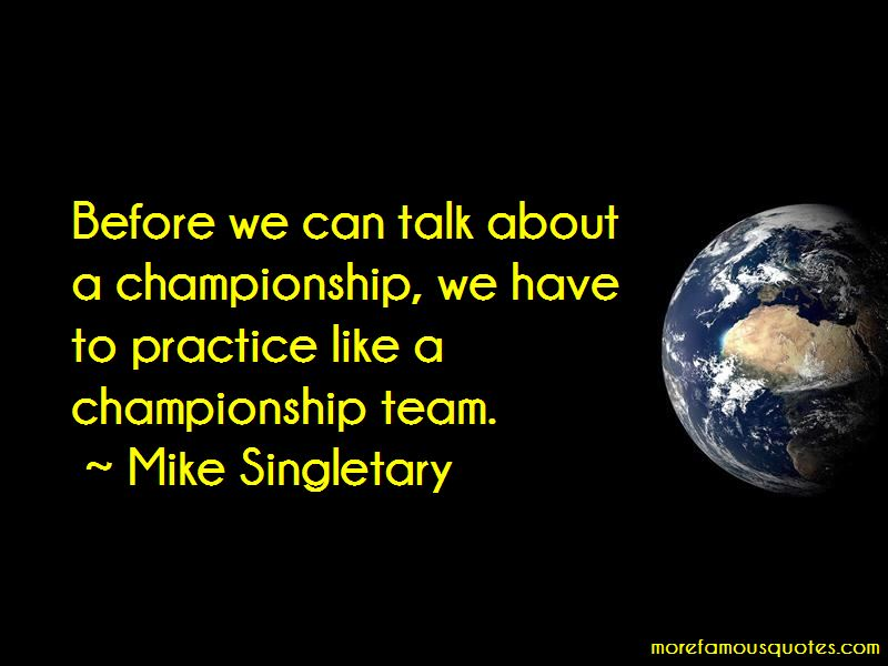 Mike Singletary Quotes Pictures 4