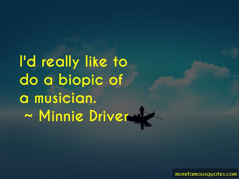 Minnie Driver Quotes Pictures 4