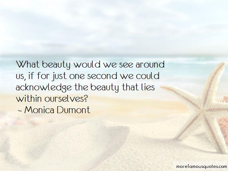 Monica Dumont Quotes Pictures 2