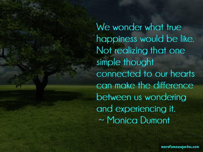 Monica Dumont Quotes