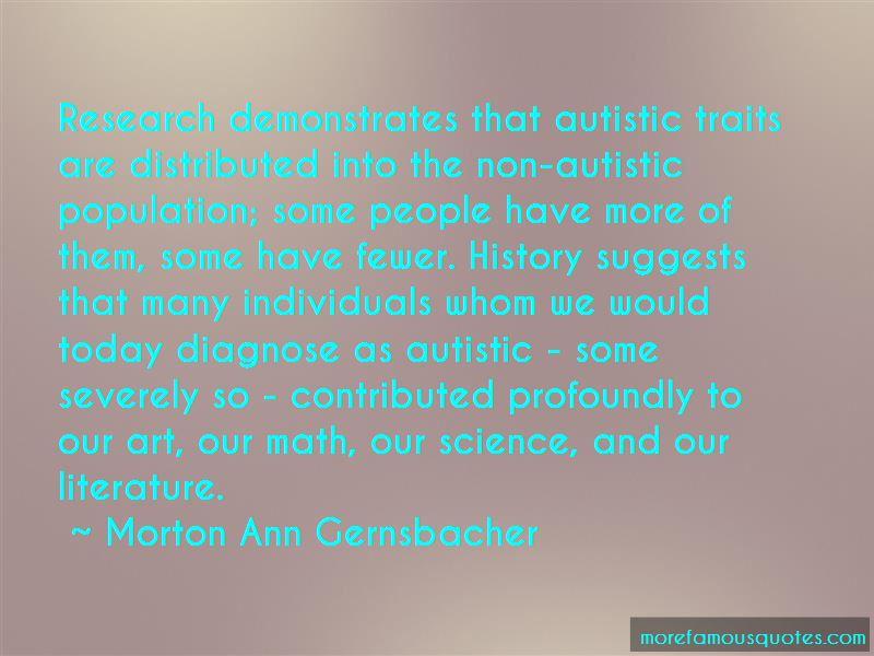 Morton Ann Gernsbacher Quotes
