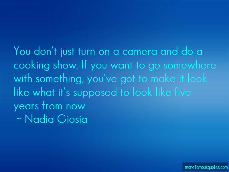 Nadia Giosia Quotes