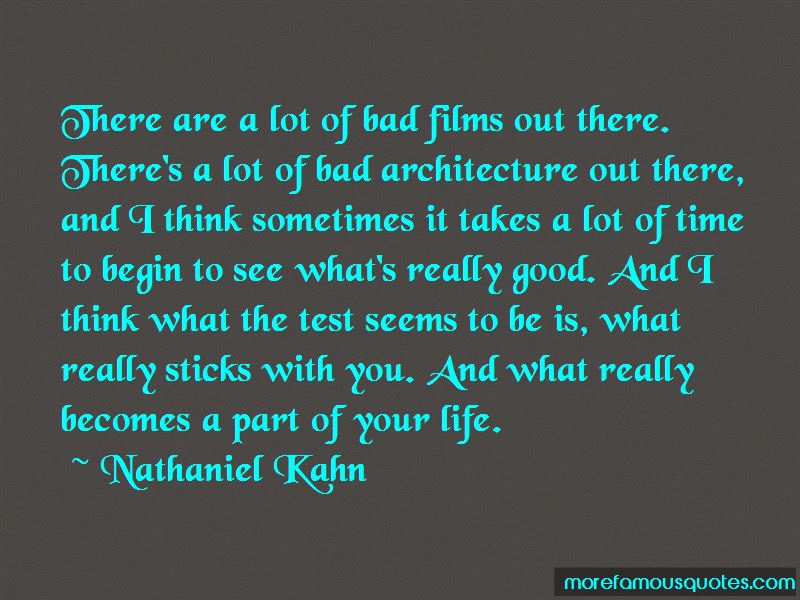 Nathaniel Kahn Quotes Pictures 3