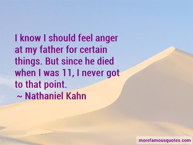 Nathaniel Kahn Quotes Pictures 4
