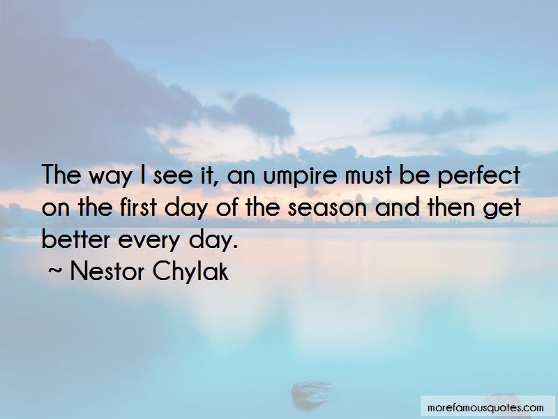 Nestor Chylak Quotes Pictures 2