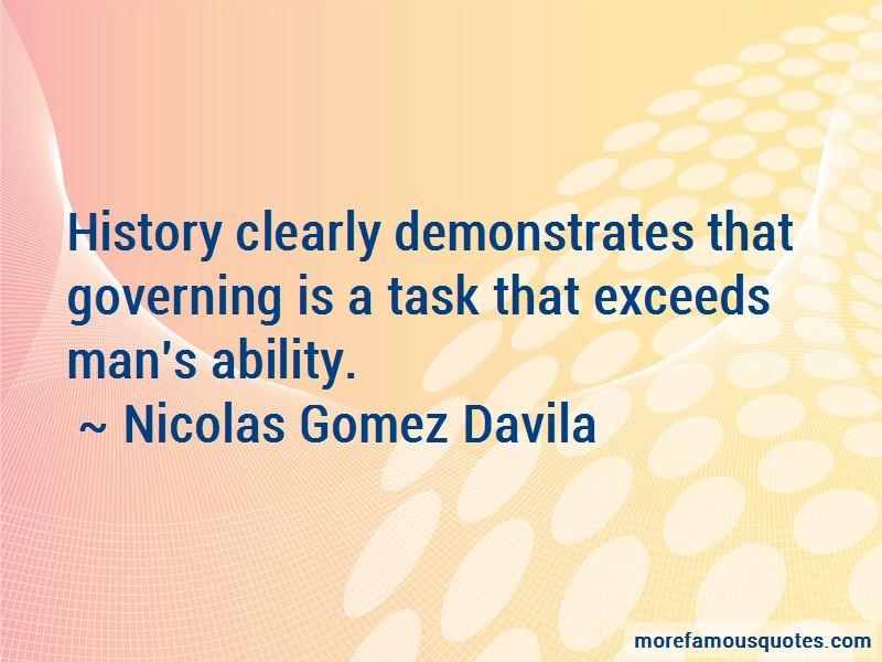 Nicolas Gomez Davila Quotes