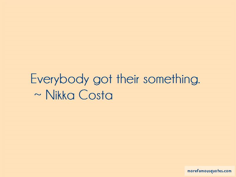 Nikka Costa Quotes