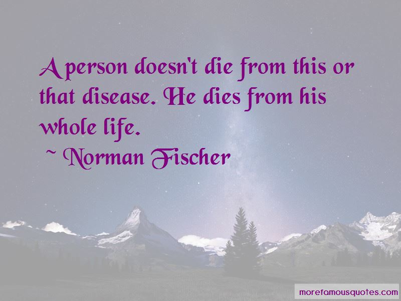 Norman Fischer Quotes Pictures 4