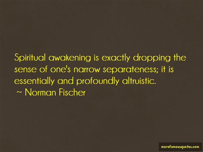 Norman Fischer Quotes