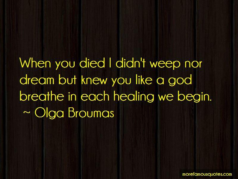 Olga Broumas Quotes