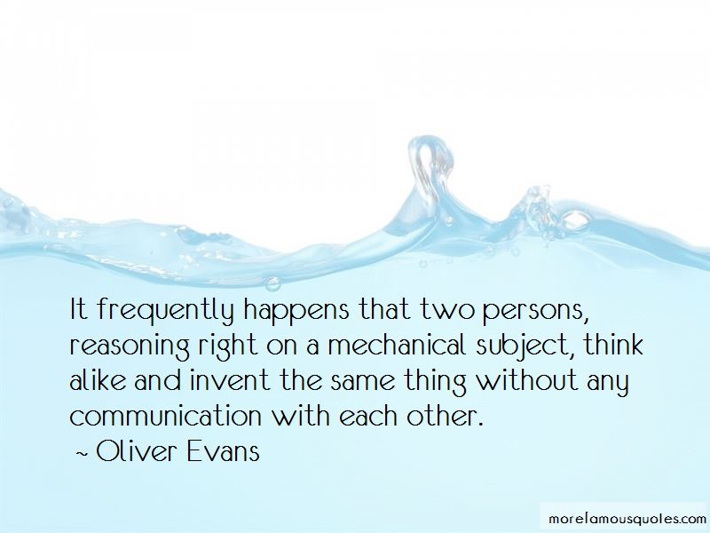 Oliver Evans Quotes Pictures 4