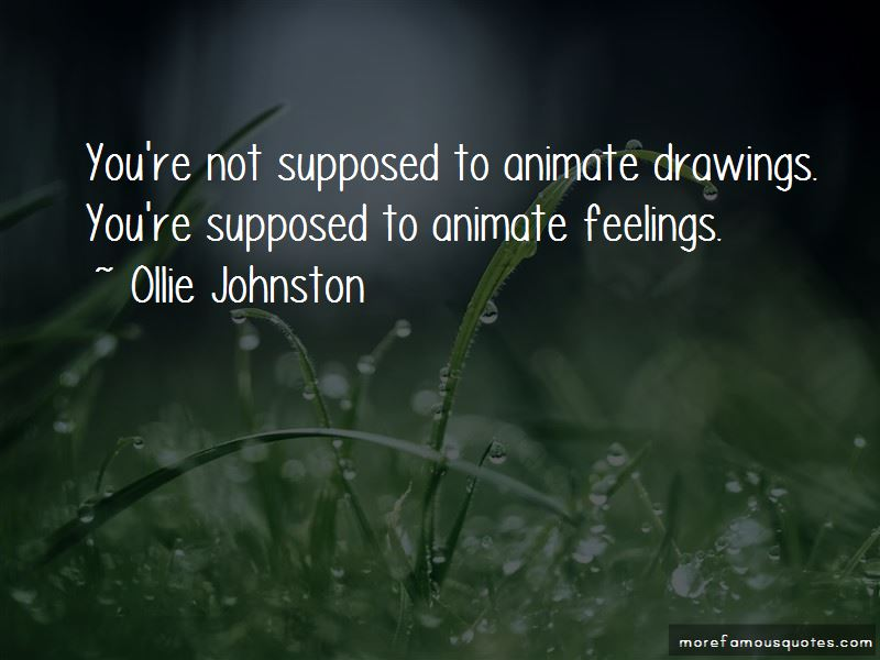 Ollie Johnston Quotes Pictures 2
