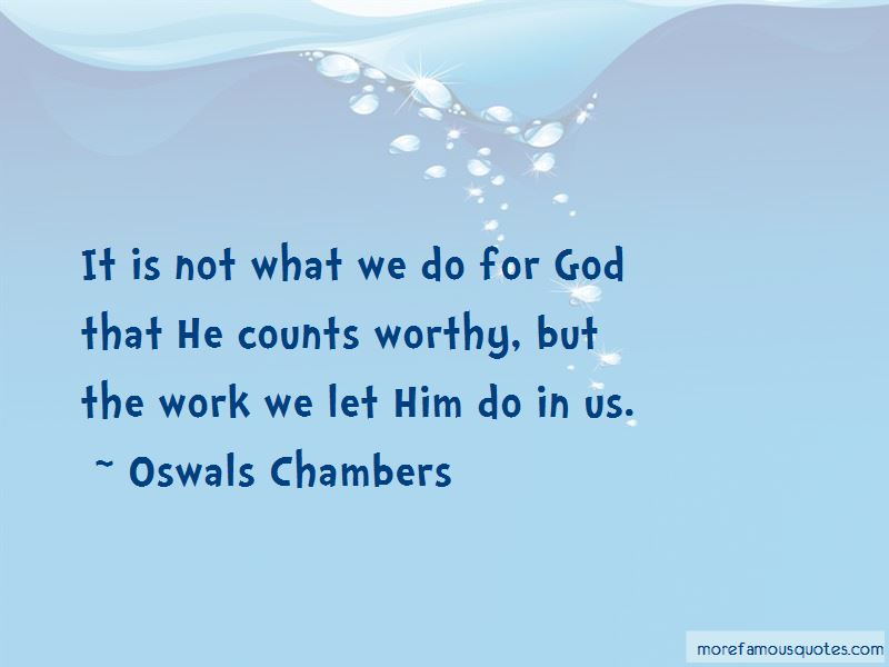 Oswals Chambers Quotes