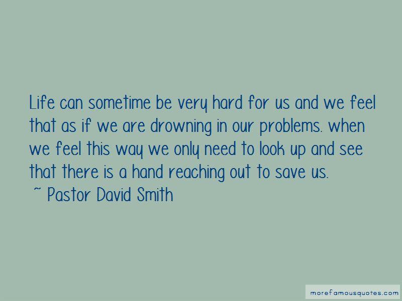 Pastor David Smith Quotes