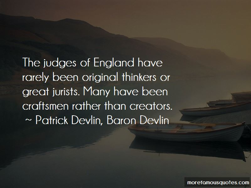 Patrick Devlin, Baron Devlin Quotes Pictures 2