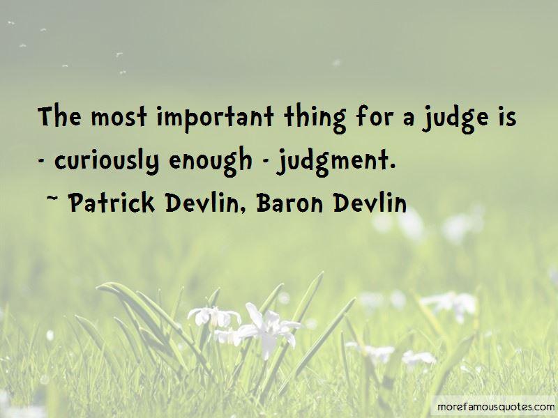 Patrick Devlin, Baron Devlin Quotes Pictures 3