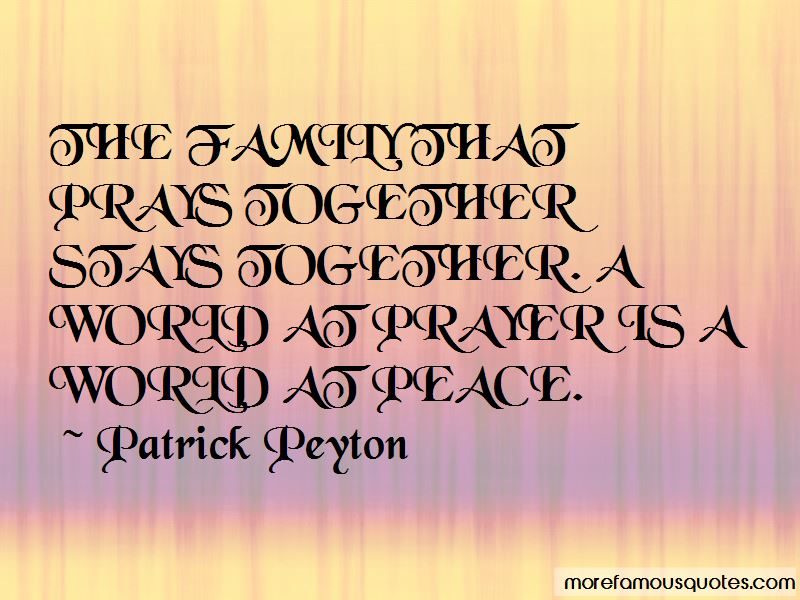Patrick Peyton Quotes Pictures 3