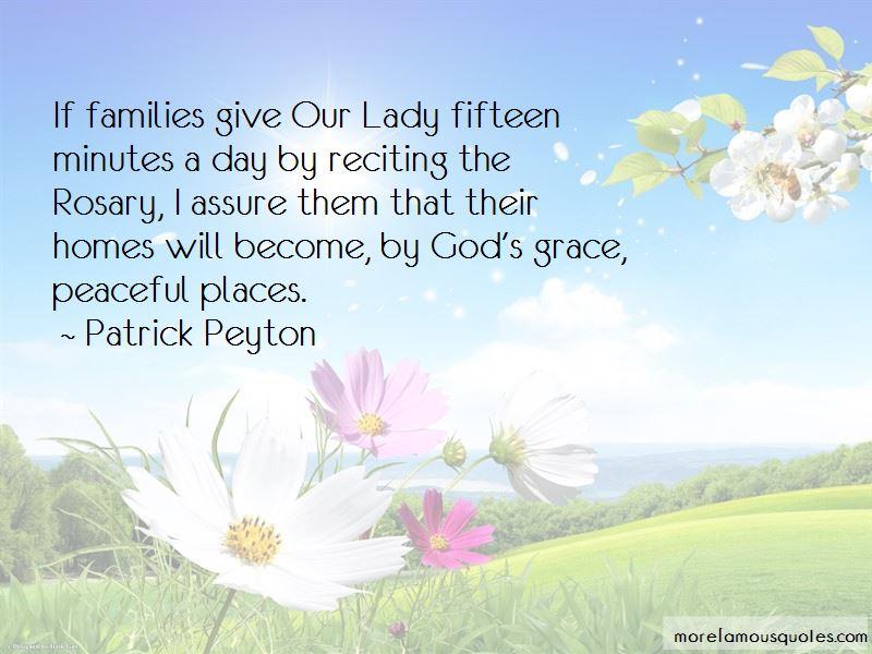 Patrick Peyton Quotes