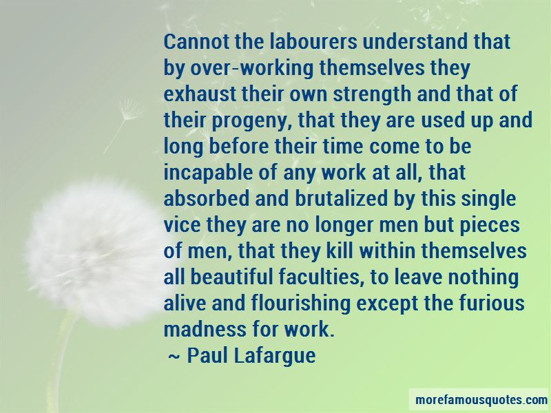 Paul Lafargue Quotes Pictures 3