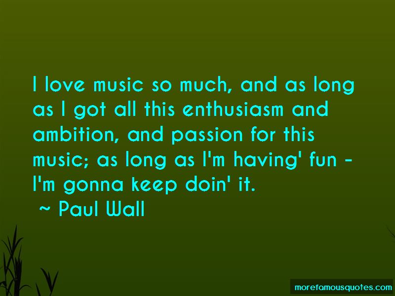 Paul Wall Quotes Pictures 3