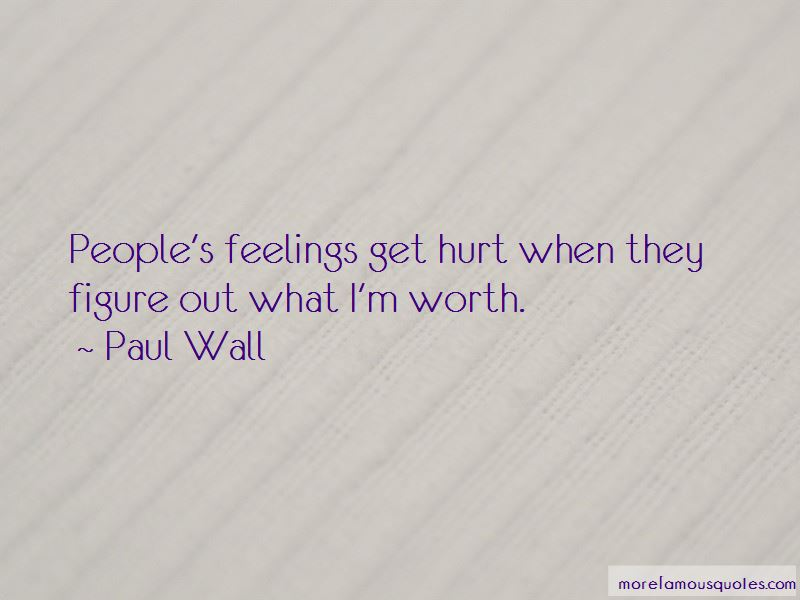Paul Wall Quotes