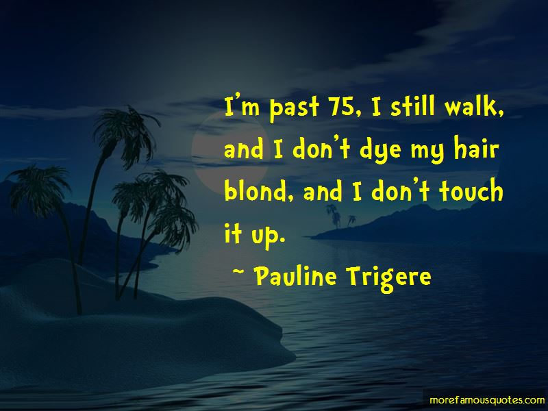 Pauline Trigere Quotes Pictures 2