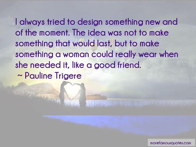 Pauline Trigere Quotes Pictures 3