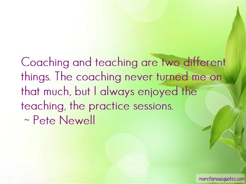 Pete Newell Quotes Pictures 4