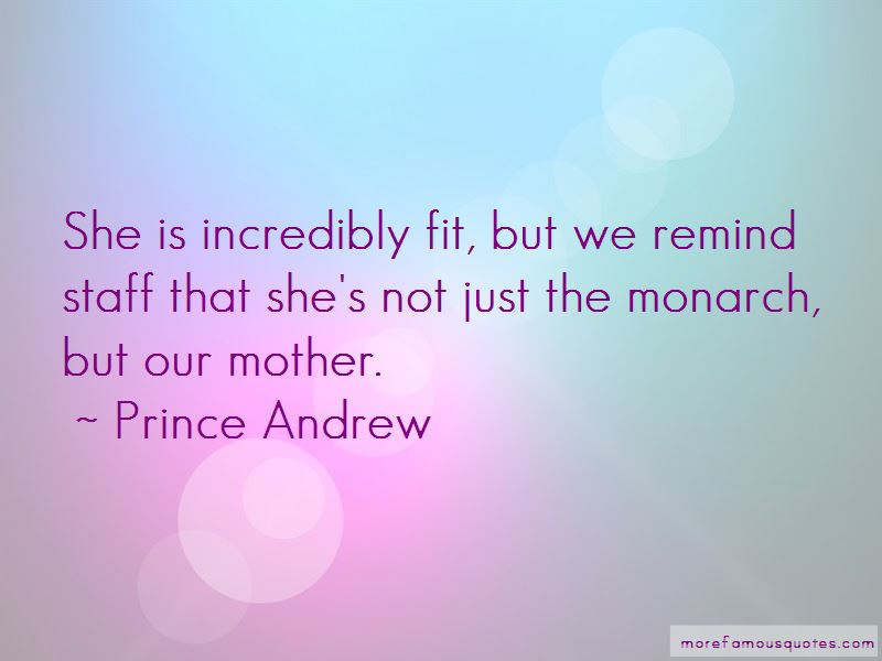 Prince Andrew Quotes Pictures 4