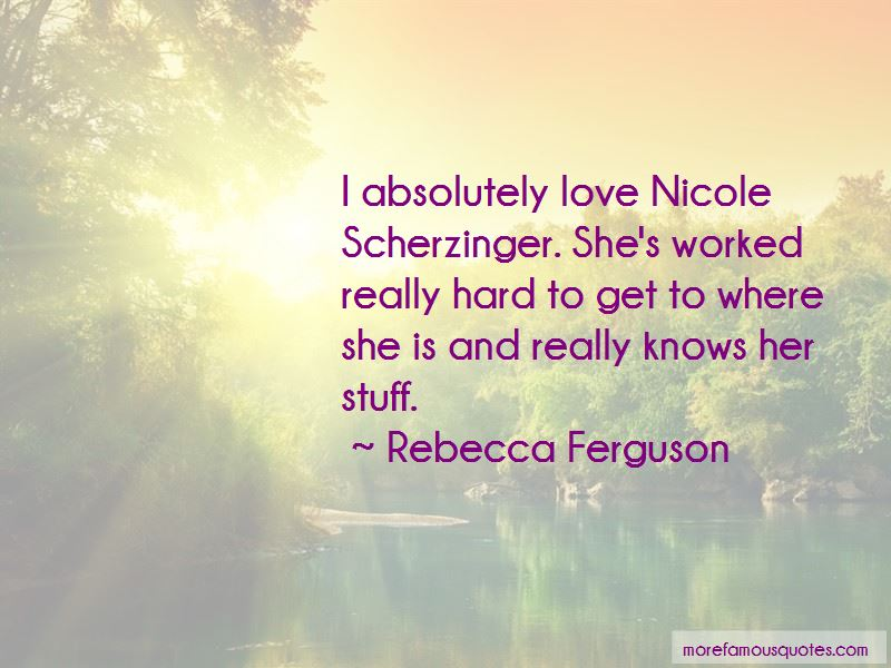 Rebecca Ferguson Quotes Pictures 4