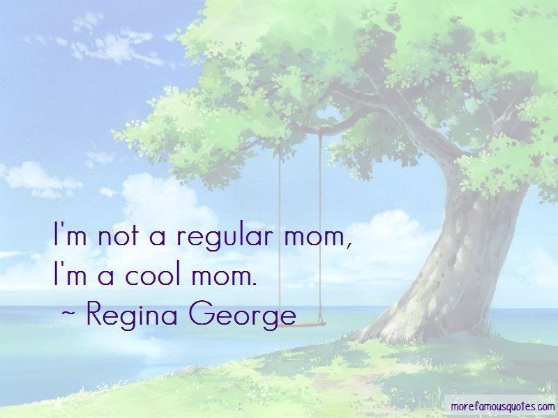 Regina George Quotes Pictures 4