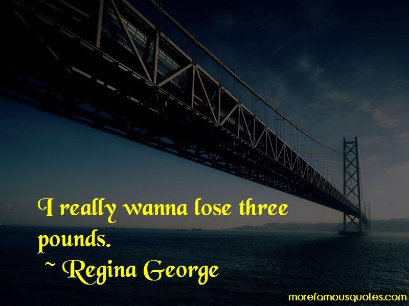 Regina George Quotes
